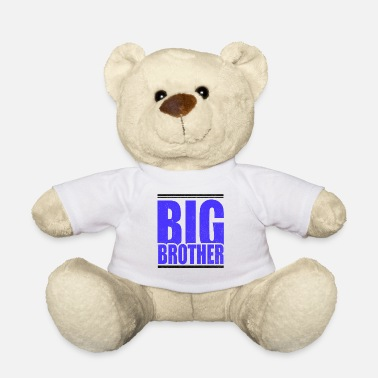 Big Big Brother - Teddy Bear