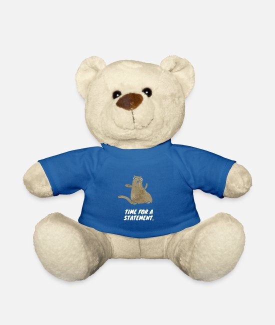 Funny Pictures Teddy Bear Toys - Time for a statement - Teddy Bear royal blue