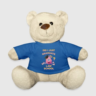 Pre School Graduation Law School Graduation Funny Lawyer Graduate - Teddy Bear
