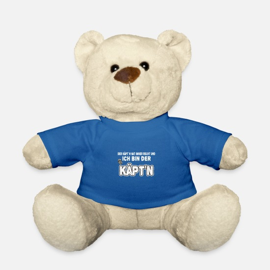 Skipper Teddy Bear Toys - The Captain is always right and I am the captain - Teddy Bear royal blue