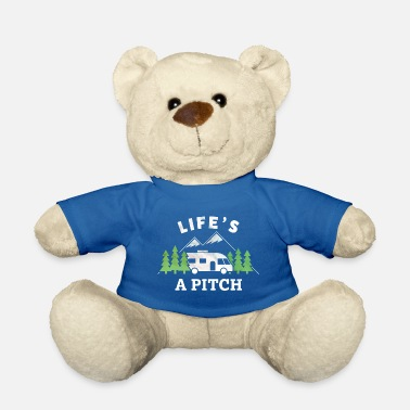 Recreational Life's a Pitch Funny Motorhome Gift for RV Fan - Teddy Bear