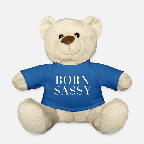 Girly Peluches - Born Sassy Funny Quote - Ours en peluche bleu roi