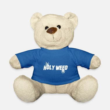 Holy Weed - Teddy Bear