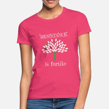 Fertilization Resistance is fertile - Women's T-Shirt