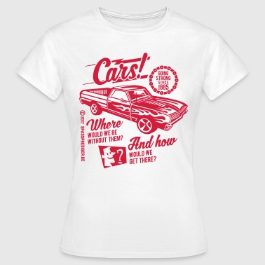Cars - Frauen T-Shirt