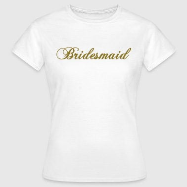 bridesmaid 2010 - Women's T-Shirt