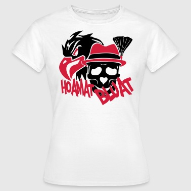 hoamat bluat - Frauen T-Shirt