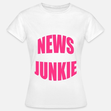 News Junkie - Dame-T-shirt