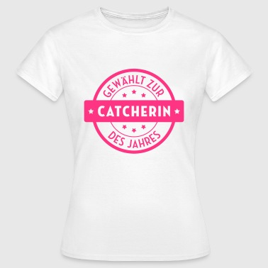 Wrestling Ringen Catcher Catch Catcherin Ringer - Frauen T-Shirt