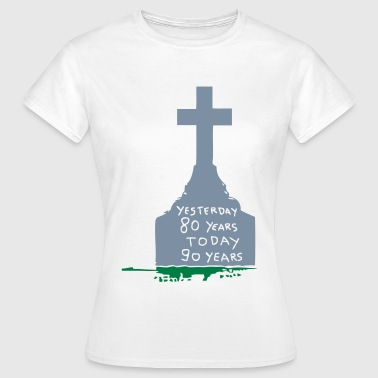 tombstone pierre tombale yesterday 80  - T-shirt Femme