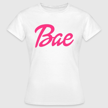 Bae Bae - Women's T-Shirt