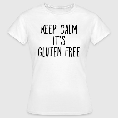Keep Calm It\\\'s Gluten Free - Vrouwen T-shirt