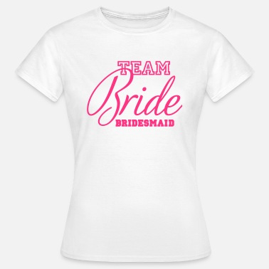 Demoiselles D'honneur Team bridesmaid - T-shirt Femme