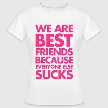 Best Friends - Vrouwen T-shirt