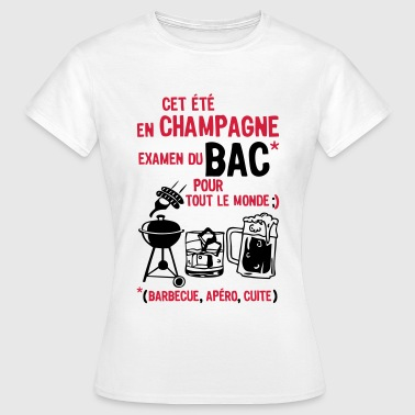 bac champagne  barbecue apero cuite biere - T-shirt Femme