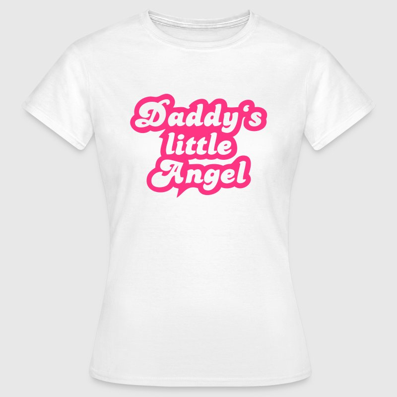 Daddy's little angel - Women's T-Shirt