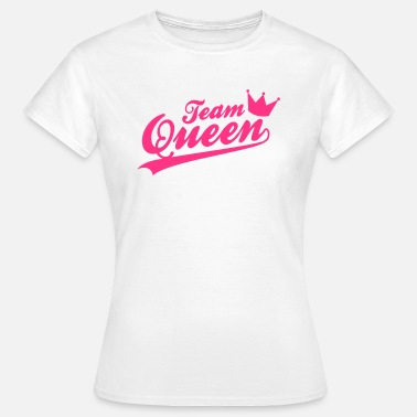Team Queen Team Queen - Bridalshower - JGA - Frauen T-Shirt