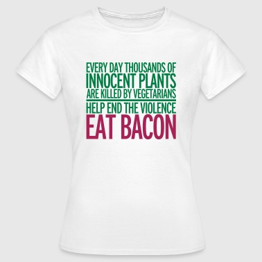 Eat Bacon - T-skjorte for kvinner