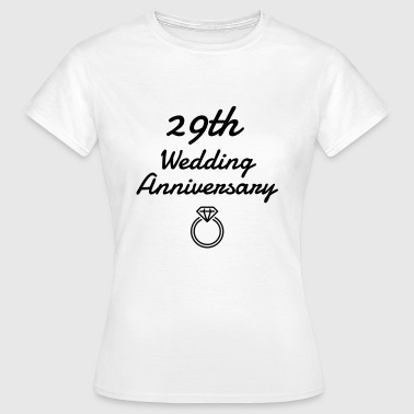 29 - Birthday Wedding - Marriage - Love - Camiseta mujer