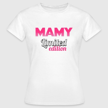 Mammie / Maman / Papi / Mamie / Papy / Grand-mère - T-shirt Femme
