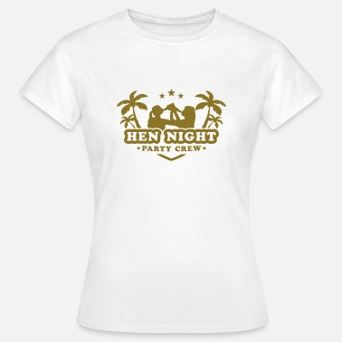hen_night_party_crew - Women's T-Shirt