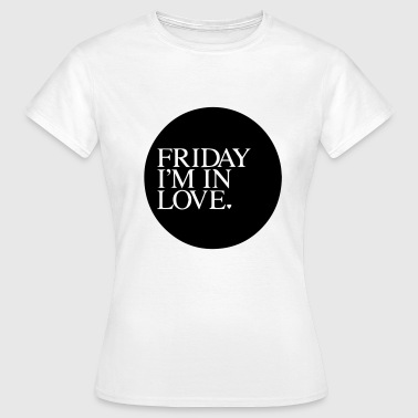 Friday Love - Frauen T-Shirt