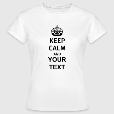 Keep Calm - T-shirt dam