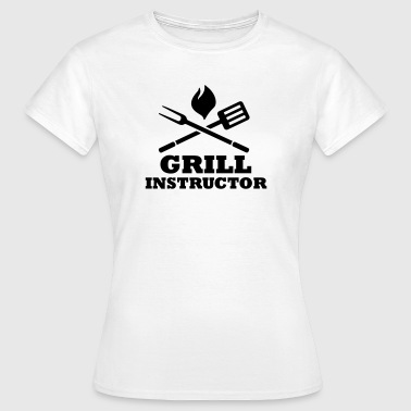 Grill Instructor - Frauen T-Shirt