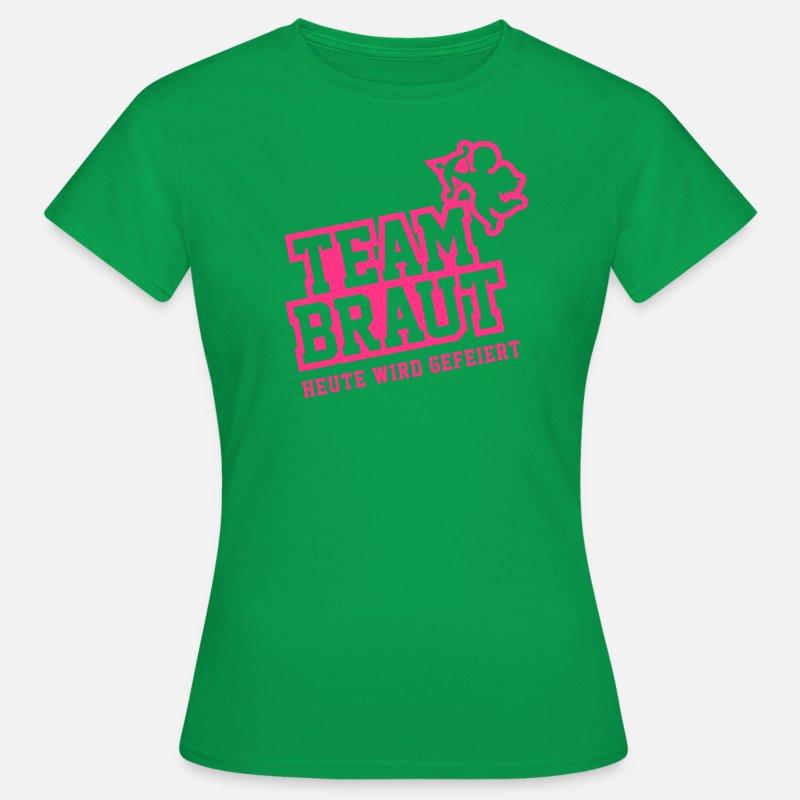 Team Braut - JGA Frauen T-Shirt   Spreadshirt 02975688c6