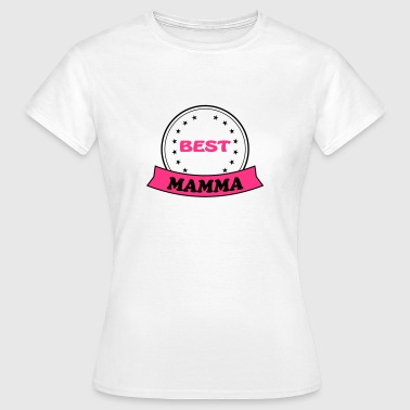 Best mamma - Women's T-Shirt