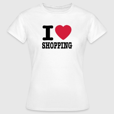 i love shopping - T-shirt Femme