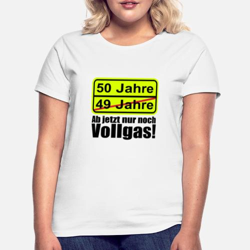 50 jahre lustiges schild 50 geburtstag frauen t shirt. Black Bedroom Furniture Sets. Home Design Ideas