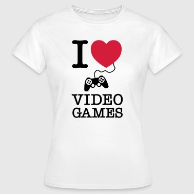 I Love Video Games - Dame-T-shirt