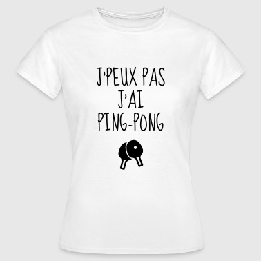 Table Tennis - Ping Pong - Sport - Racket - Ball - T-shirt Femme