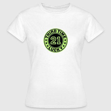 Trisomy 21 | third time lucky - Women's T-Shirt