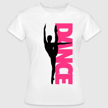 Ballet Dance Text Girl  - Camiseta mujer