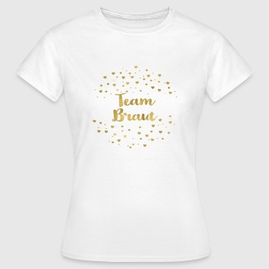 team_braut_gold_heart - Frauen T-Shirt