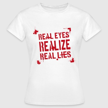 spruch realize rot - Frauen T-Shirt