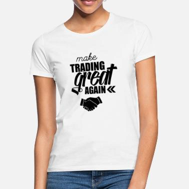 51ae3122d Shop Trade T-Shirts online | Spreadshirt