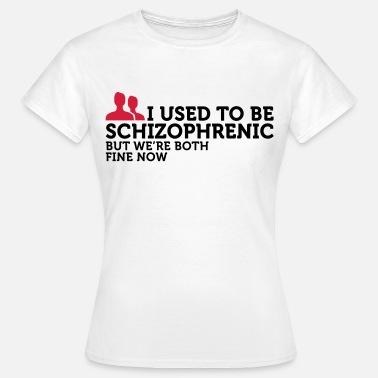 suchbegriff 39 schizophrenie 39 geschenke online bestellen spreadshirt. Black Bedroom Furniture Sets. Home Design Ideas