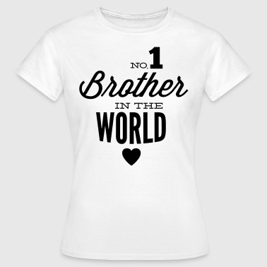 no1 brother of the world - T-shirt dam