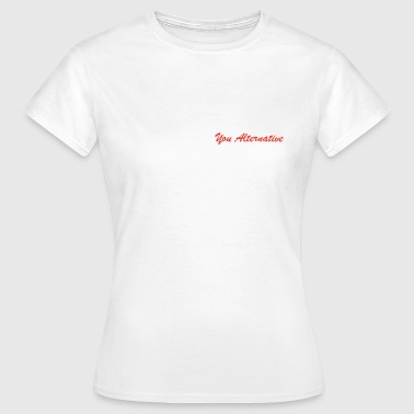 Alternatif Vous alternative - T-shirt Femme
