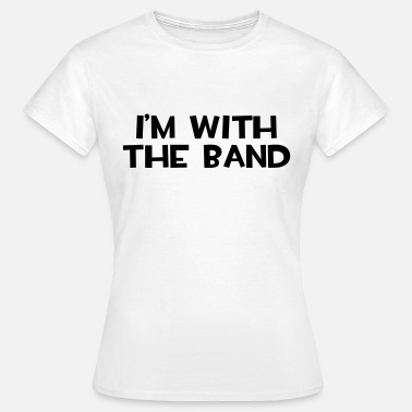Britpop I'm With The Band  - Women's T-Shirt