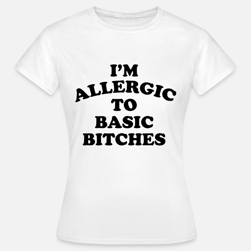 Rap Camisetas - I'm allergic to basic bitches - Camiseta mujer blanco