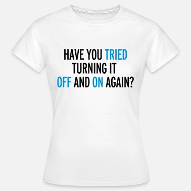 Internet Off And On Again - T-shirt Femme