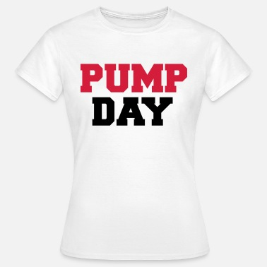 Body Pump Pump Day - Vrouwen T-shirt