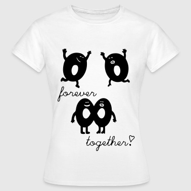 forever together - Frauen T-Shirt