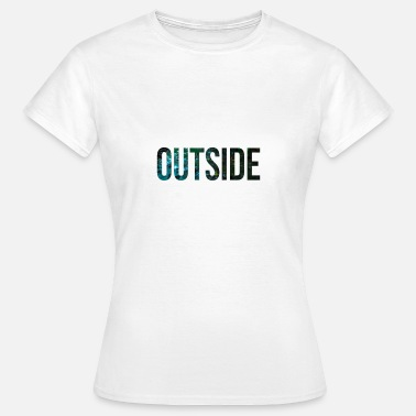 Outsider outside - Women's T-Shirt