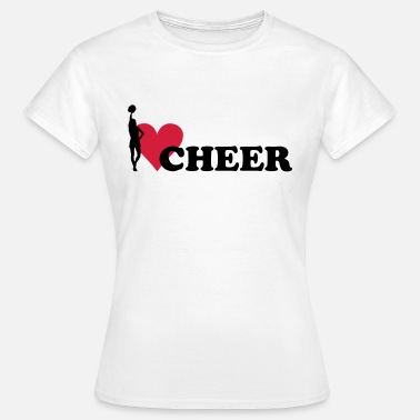 Cheerleading I love Cheerleading - T-shirt Femme