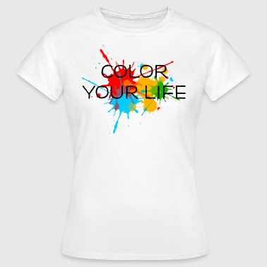 Color Splash Festival Ink, Paint, Color your life, Splashes, Splatter, - Women's T-Shirt